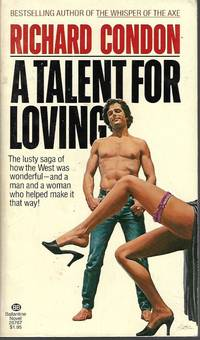 A TALENT FOR LOVING by  Richard Condon - Paperback - First Edition - 1978 - from Books from the Crypt (SKU: OAV10)