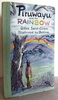 Piruwayu and the Rainbow