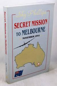 image of Secret Mission to Melbourne: November 1941