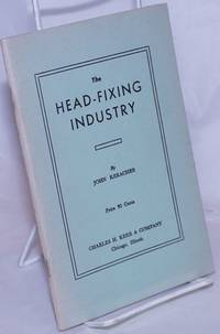 image of The head-fixing industry. Enlarged edition