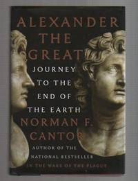 ALEXANDER THE GREAT.  Journey To The End Of The Earth