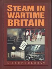 Steam in Wartime Britain