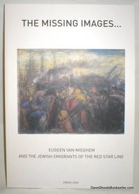 The Missing Images; Eugeen Van Mieghem and the Jewish Emigrants of the Red Star Line.136