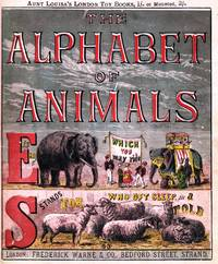 image of Aunt Louisa's London Toy Books: The Alphabet of Animals