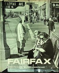 Fairfax, Where the Current Life Style Reflects the Past: Photographs and Poems