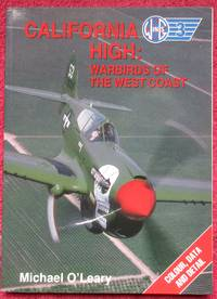 image of California High: Warbirds of the West Coast (Wings) Colour, data and detail.