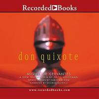 Don Quixote: Translated by Edith Grossman