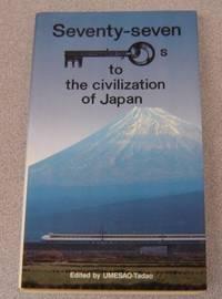Seventy-Seven Keys To The Civilization Of Japan