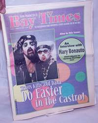 image of San Francisco Bay Times: the gay/lesbian/bi/trans newspaper_events calendar; vol. 21, #14, April 13, 2000: Sisters Kitty_Dana do Easter in the Castro!