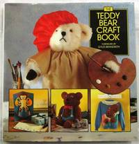 The Teddy Bear Craft Book. by  Sandy (Editor) Ransford - Hardcover - Reprint - 1993 - from Adelaide Booksellers (SKU: BIB291406)