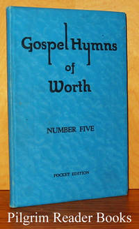 Gospel Hymns of Worth, Number Five