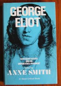 George Eliot: Centenary Essays and an Unpublished Fragment
