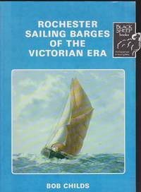 Rochester Sailing Barges of the Victorian Era