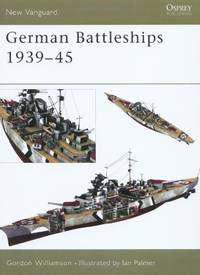 German Battleships 1939-45 (New Vanguard)