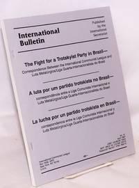 The fight for a Trotskyist party in Brazil. Correspondence between the International Communist League and Luta Metalúrgica/Liga Quarta-Internacionalista do Brasil