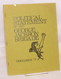 Political statement of the George Jackson Brigade, November '77 [cover title]