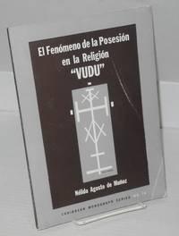 image of El fenómeno de la posesión en la religión Vudú; un estudio sobre la posesión por los espíritus y su relación con el ritual en el Vudú