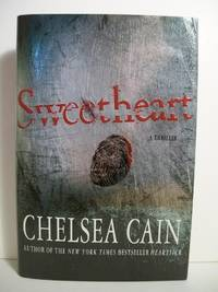 SWEETHEART by  Chelsea Cain - First Edition - from The Book Scouts (SKU: sku520002301)