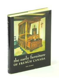 The Early Furniture of French Canada