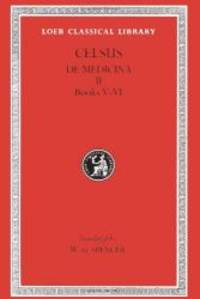 Celsus: On Medicine, Volume II, Books 5-6 (Loeb Classical Library No. 304) by Celsus - Hardcover - 2009-02-02 - from Books Express (SKU: 0674993357)