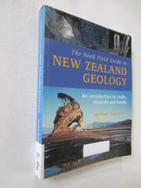 The Reed Field Guide to New Zealand Geology