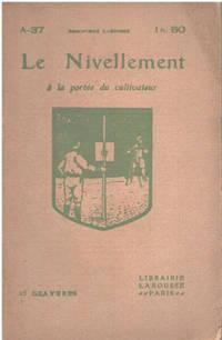 image of Le nivellement à la portée du cultivateur / 25 gravures