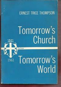 Tomorrow's Church, Tomorrow's World