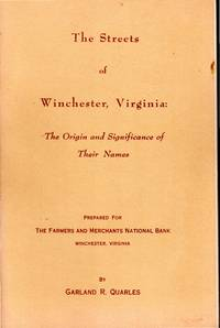 Streets of Winchester Virginia: The Origin and Significance of Their Names