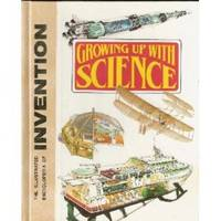 The Illustrated Encyclopedia Of Invention (Growing Up With Science, 1-26)