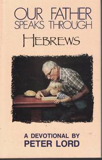 image of Our Father Speaks Through Hebrews - A Devotional