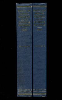 Marcus and Narcissa Whitman and the Opening of Old Oregon in Two Volumes (Northwest Historical Series X & XI)