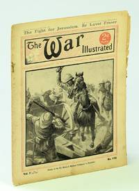 image of The War Illustrated - A Picture-Record of Events By Land, Sea and Air, 1st December [Dec.] 1917, No. 172, Vol. 7