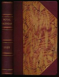 The Royal Kalendar: and Court and City Register, for England, Scotland, Ireland, and the Colonies, for the Year 1828