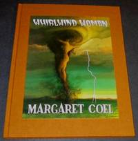 Whirlwind Woman by  Margaret Coel - Signed First Edition - 2007 - from Squid Ink Books and Biblio.com