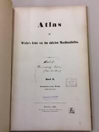 ATLAS ZU WIEBE'S LEHRE VON DEN EINFACHEN MASCHINENTHEILEN. BAND I+II TAFELN 1-50  . ATLAS WITH 50 PLATES (ALL)