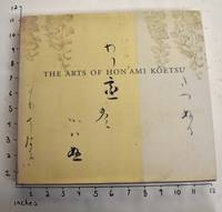 The Arts of Hon'ami Koetsu, Japanese Renaissance Master