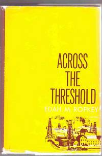 Across the Threshold by  Edah M Ropkey - Signed First Edition - 1964 - from Sweet Beagle Books (SKU: 29215)