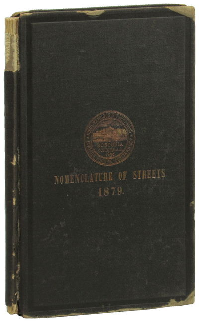 Boston: City of Boston, 1879. Hardcover. Good. 122pp. Ink name on verso of front free endpaper, loss...