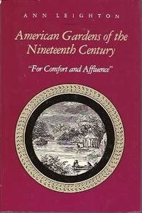 image of American Gardens of the Nineteenth Century:  For Comfort and Affluence