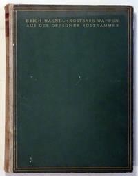 Kostbare Waffen Aus Der Dresdner Rustkammer  ( mit 82 lichtdrucktafeln , davon 2 farbig )