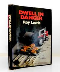 Dwell in Danger