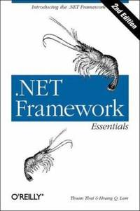 .NET Framework Essentials by Hoang Lam; Thuan L. Thai - 2002