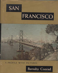 San Francisco  A Profile with Pictures
