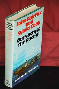 Oars Across the Pacific : 8,000 Miles by Rowing Boat by  John & Sylvia Cook Fairfax - First USA Edition - 1973 - from Shiny Owl Books (SKU: 14549)