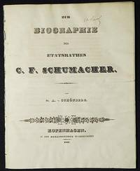 Zur Biographie des Etatsrathes C.F. Schumacher von Dr. A. v. Schönberg