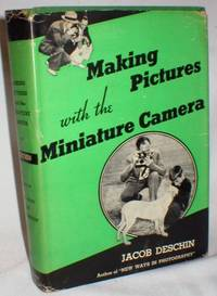 image of Making Pictures with the Miniature Camera; A Working Manual