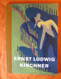 Ernst Ludwig Kirchner: The Unexpected New