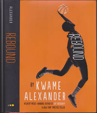 Rebound by Kwame Alexander - First Edition - April 2018 - from Books of the World (SKU: RWARE0000002156)