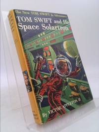 Tom Swift and His Space Solartron by Victor Appleton II - Hardcover - 1958 - from ThriftBooks and Biblio.com