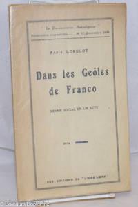 image of Dans les Geôles de Franco: Piece en un acte et deux tableaux